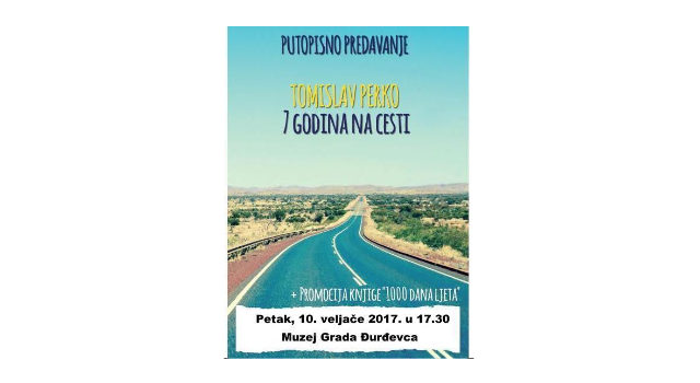 Putopisno predavanje Tomislav Perko – 7 godina na cesti