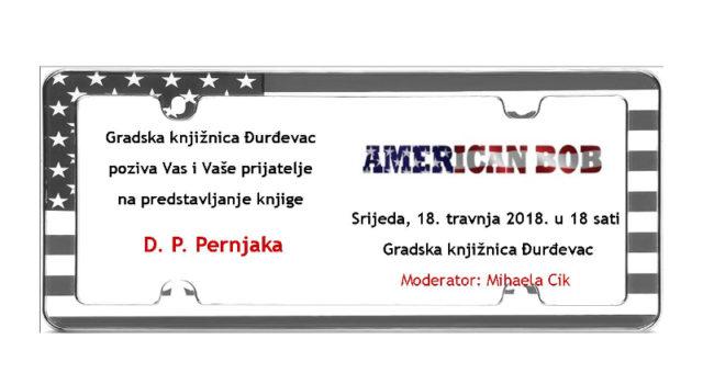 """Predstavljanje knjige D. P. Pernjaka """"American Bob"""""""