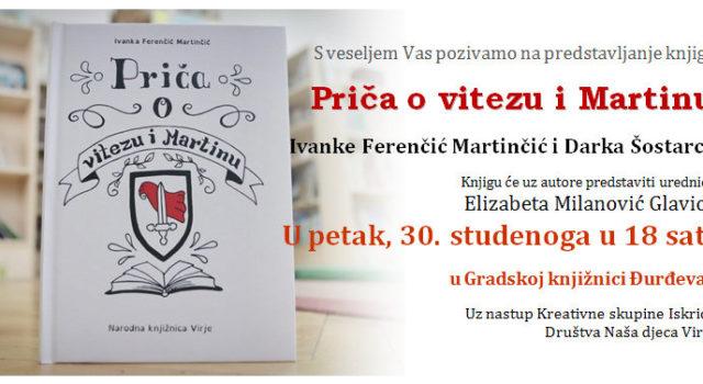 """Promocija slikovnice """"Priča o vitezu i Martinu"""" Ivanke Ferenčić Martinčić"""