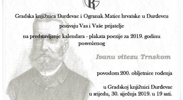 Predstavljanje kalendara – plakata poezije za 2019. godinu posvećenog Ivanu vitezu Trnskom