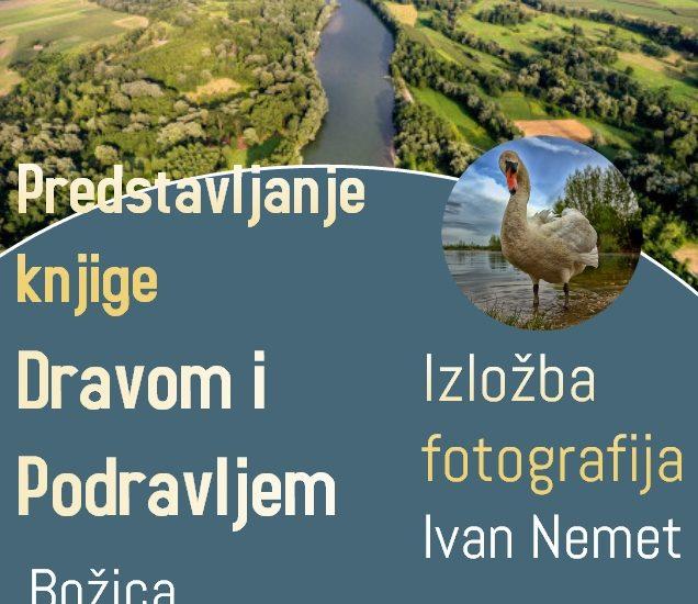 """Promocija knjige Božice Jelušić """"Dravom i Podravljem"""" uz prigodnu izložbu dravskih fotografija Ivana Nemeta"""