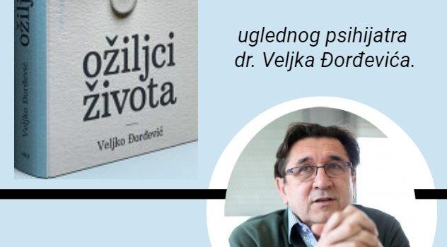 """Promocija knjige """"Ožiljci života"""" – dr. Veljko Đorđević"""